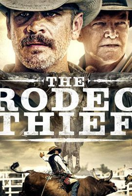 Вор с родео / The Rodeo Thief 2020